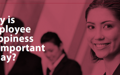 Why is Employee Happiness so important today?