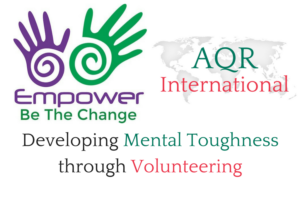 Case Study – Developing Mental Toughness through Volunteering