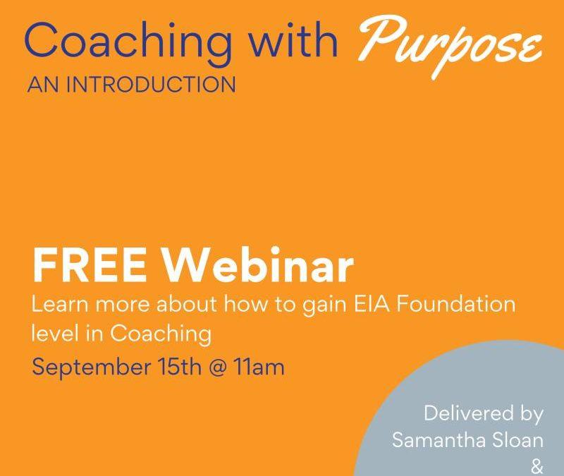 WEBINAR: Coaching with Purpose  – An Introduction