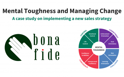 Case Study – Mental Toughness and Managing Change