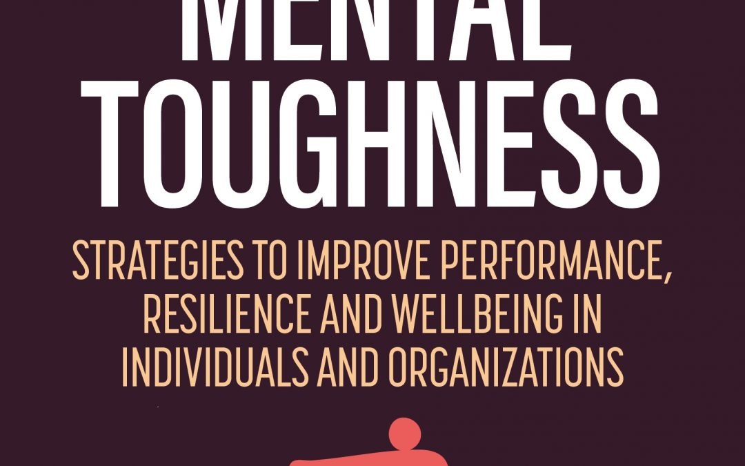 Developing Mental Toughness 3rd Edition